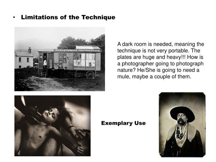 Limitations of the Technique