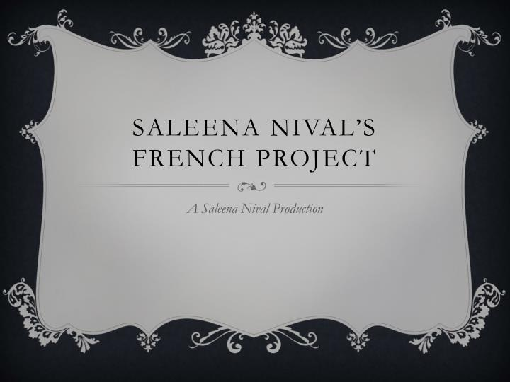 saleena nival s french project n.