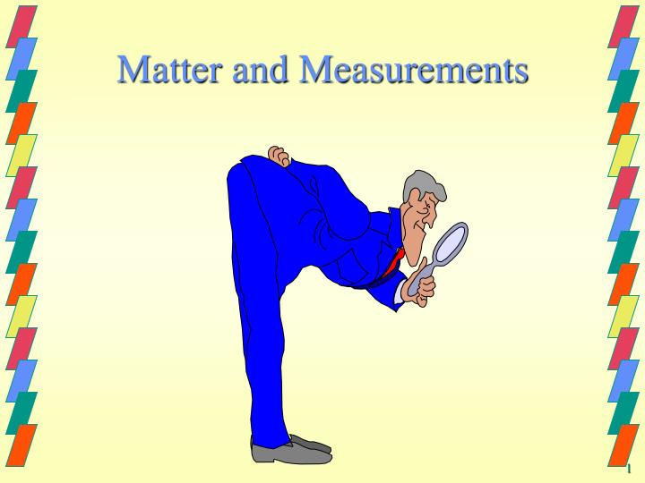 matter and measurements n.