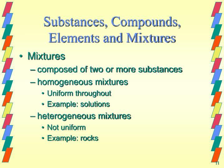 Substances, Compounds, Elements and Mixtures