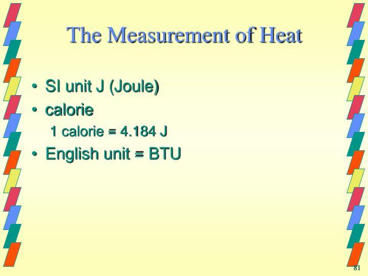 The Measurement of Heat