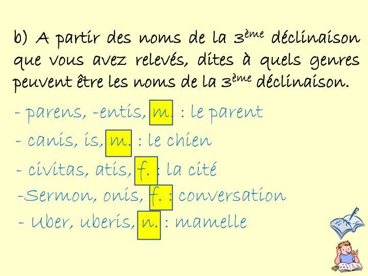 b) A partir des noms de la 3