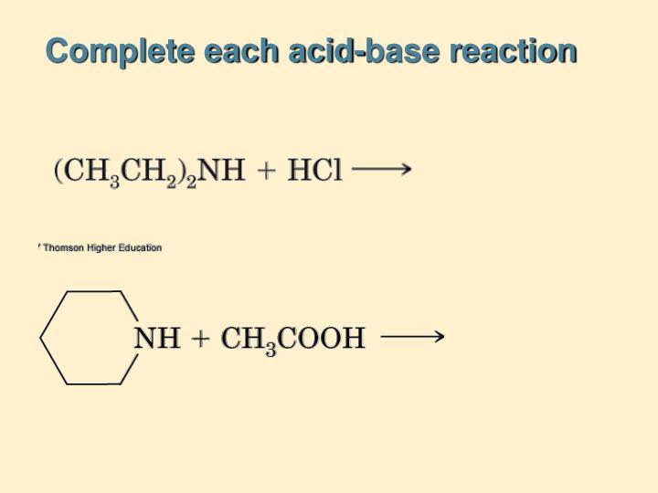 Complete each acid-base reaction