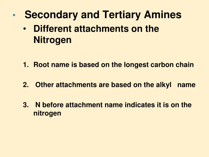 Secondary and Tertiary Amines
