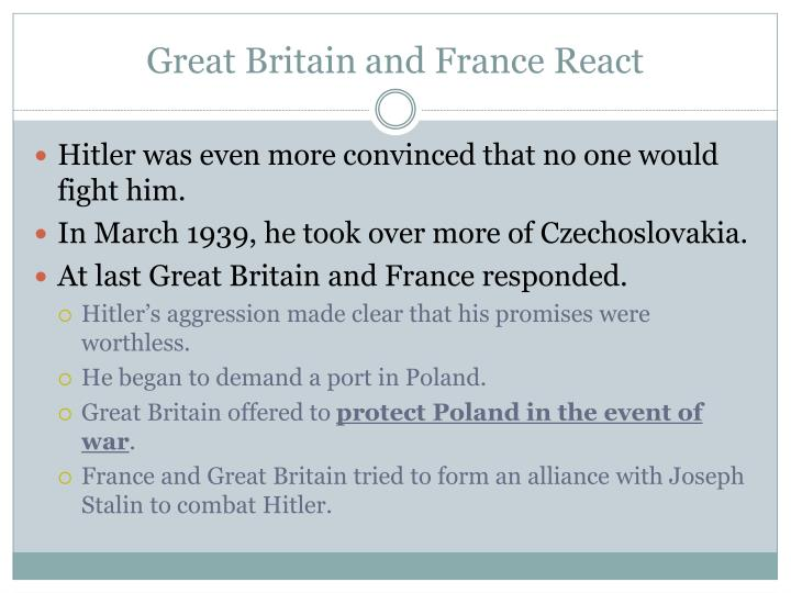 Great Britain and France React