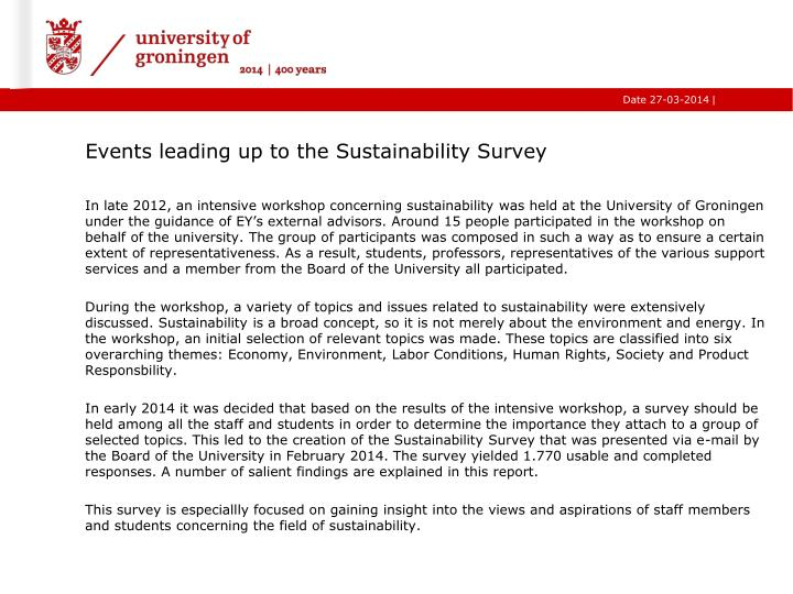 Events leading up to the sustainability survey