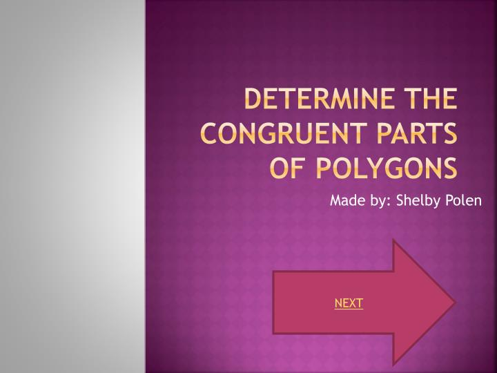 determine the congruent parts of polygons n.