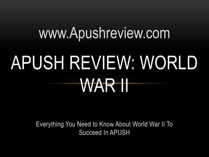 PPT APUSH Review World War II PowerPoint Presentation