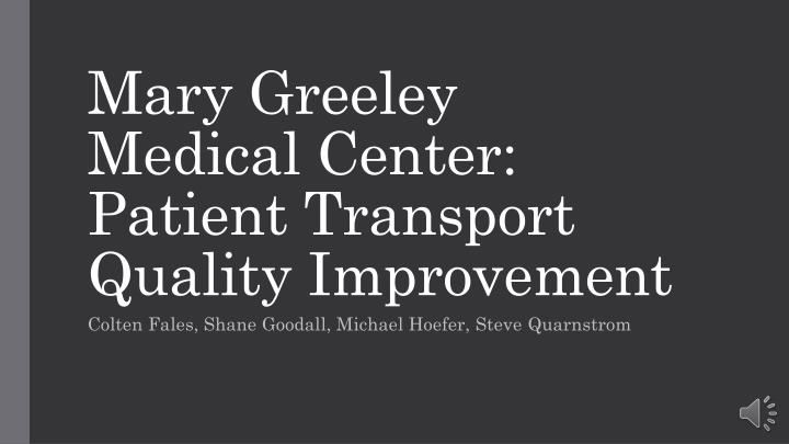 mary greeley medical center patient transport quality improvement n.