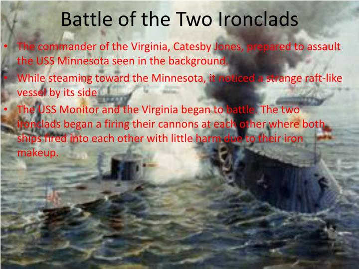 a comparison of the uss monitor and the css virginia Ironclads make great model boats find out where to get kits, plans and books to build these armored battleships: uss monitor, css virginia, hms warrior.