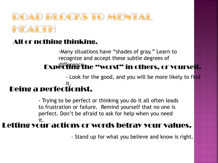 Road blocks to mental health
