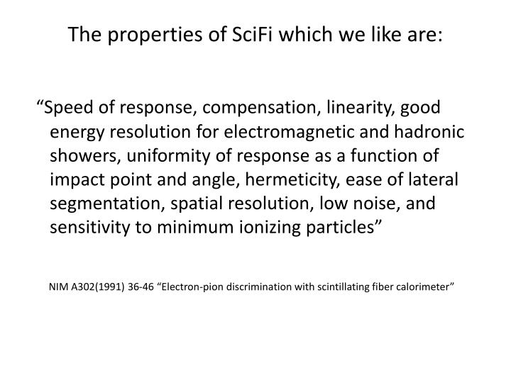 The properties of scifi which we like are