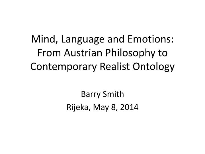 mind language and emotions from austrian philosophy to contemporary realist ontology n.