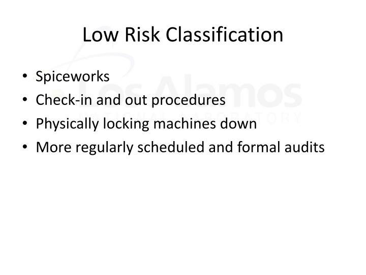 Low Risk Classification