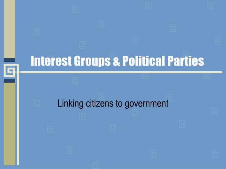 interest groups political parties n.