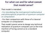for what can and for what cannot that model serve