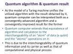 quantum algorithm quantum result