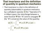 that invariance and the definition of quantity in quantum mechanics