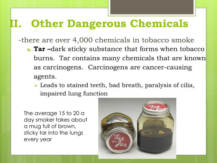 II.	Other Dangerous Chemicals