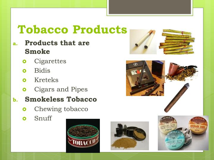 Tobacco Products