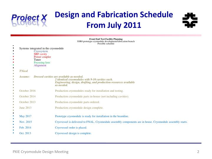 Design and fabrication schedule from july 2011