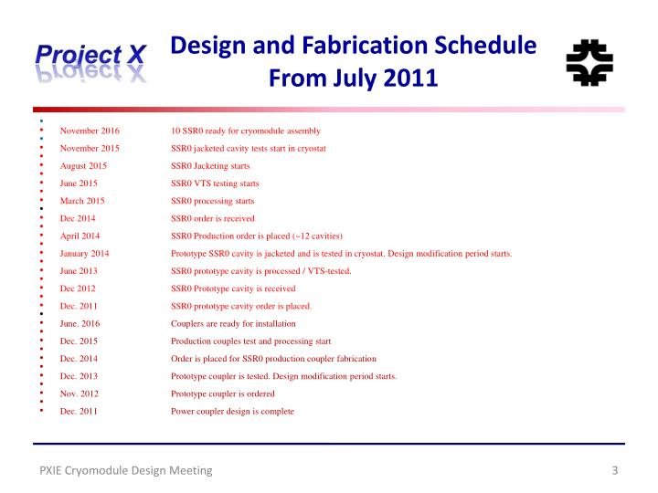 Design and fabrication schedule from july 20111