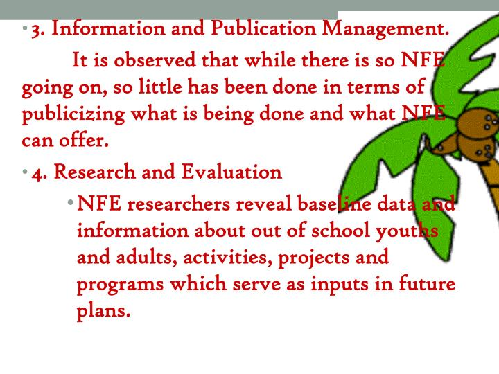 3. Information and Publication Management.