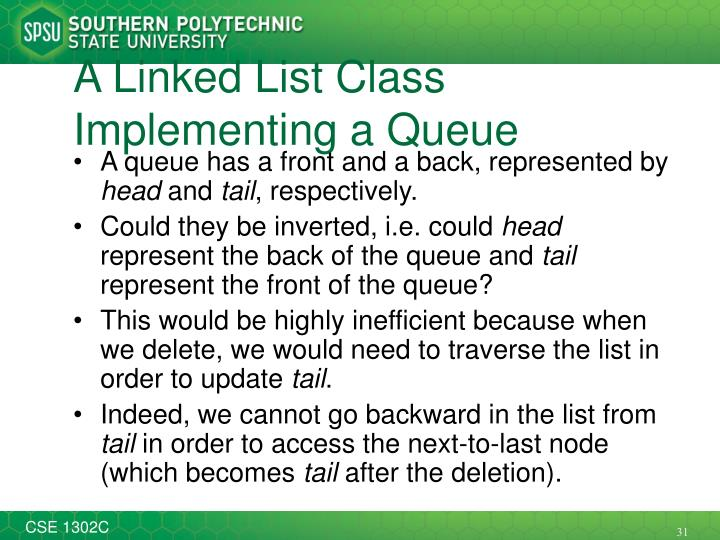 A Linked List Class Implementing a Queue