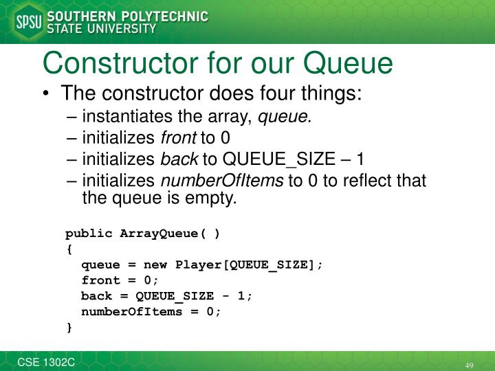 Constructor for our Queue