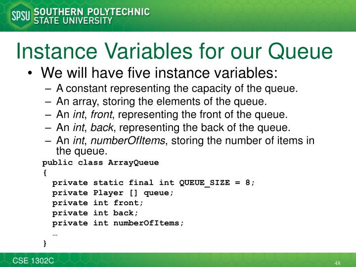 Instance Variables for our Queue