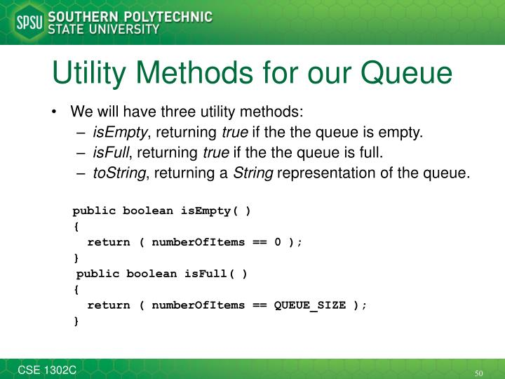Utility Methods for our Queue