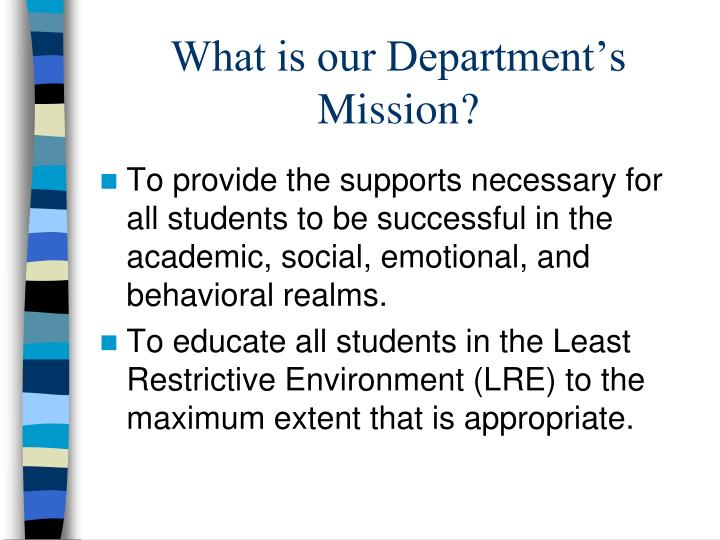 What is our Department's Mission?