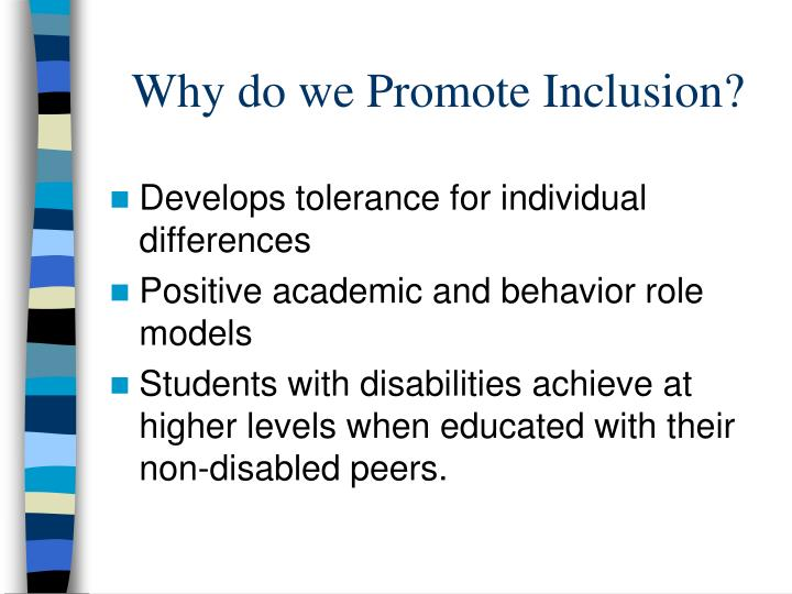 Why do we Promote Inclusion?