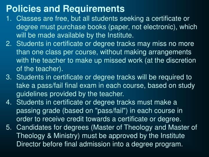 Policies and Requirements