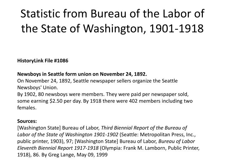 Statistic from Bureau of the Labor of the State of Washington, 1901-1918