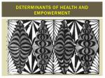 determinants of health and empowerment