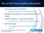 we are nz s future health professionals