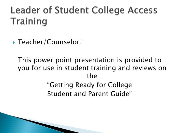 leader of student college access training n.