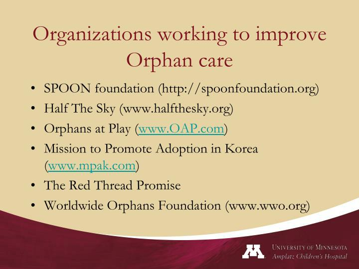 Organizations working to improve Orphan care