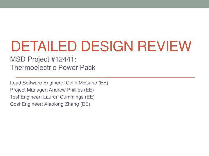 Ppt Detailed Design Review Powerpoint Presentation Free Download Id 1994756