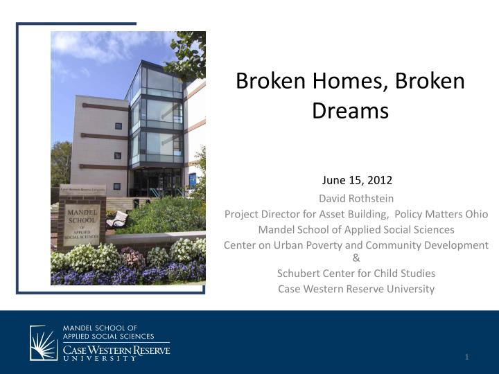 Broken homes broken dreams