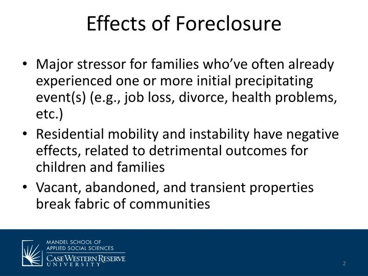 Effects of foreclosure