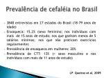 preval ncia de cefal ia no brasil