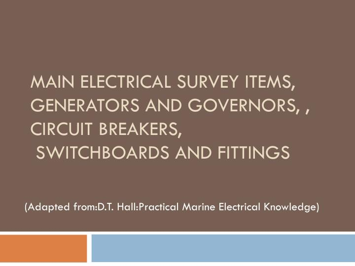main electrical survey items generators and governors circuit breakers switchboards and fittings n.