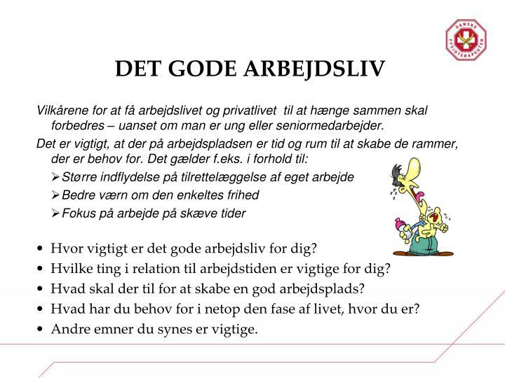 DET GODE ARBEJDSLIV