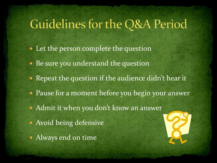 Guidelines for the Q&A Period