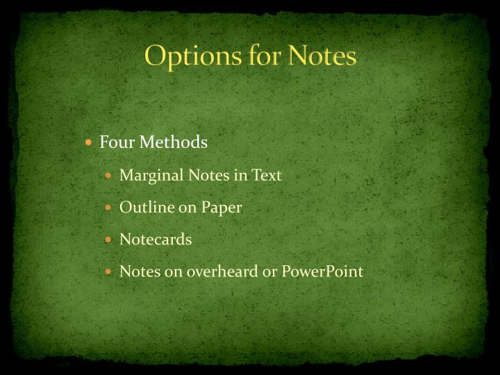 Options for notes