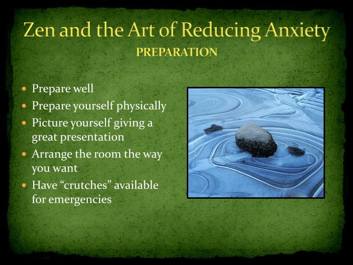 Zen and the Art of Reducing Anxiety