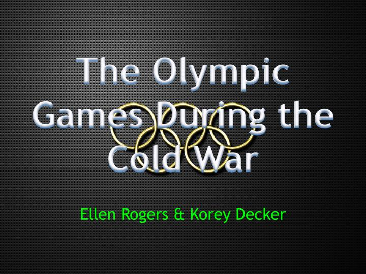 the olympic games during the cold war n.