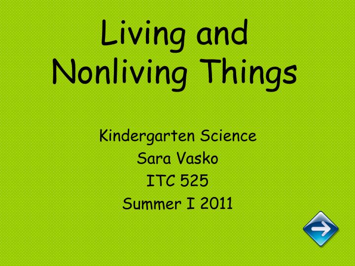 living and nonliving things n.